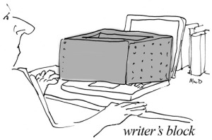 writers block - you ever had that feeling?